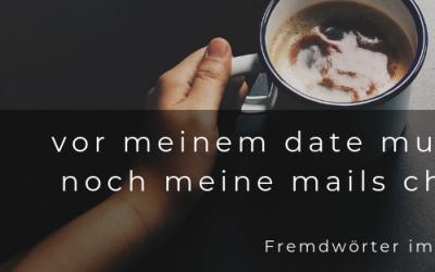 Blogpost #2: Fremdwörter im Deutschen